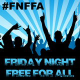 Friday Night Free For All : 2018-04-20