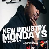 "Dj Big inf Presents "" NewIndustry Mondays"" Ft. Doggie Diamonds"