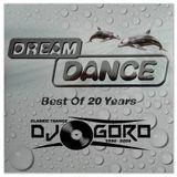 Dream Dance - Best Of 20 Years // 100% Vinyl // Classic Trance // 1994-2006 // Mixed By DJ Goro