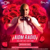 AIDM RADIO EPISODE 043 Ft. DJ DALAL LONDON (Valentine Edition)
