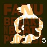 Breaks 'n' Beats Podcast # 5
