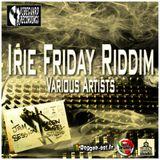 Promo Time 16 novembre 2012 - irie friday riddim - Vibeguard Record