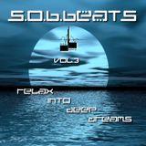 S.o.B.Beats - Relax Into Deep Dreams Vol.3