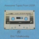 Awesome Tapes From USSR