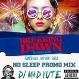 DJ CHRISTUFF PRESENTS BREAKING DAWN NO SLEEP PROMO MIX