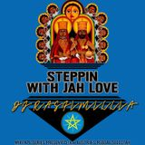 Steppin With Jah Love #3