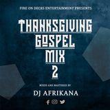 Dj Afrikana - ThanksGiving Gospel Mixtape 2