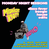 Midnight Riot Radio Feat Special Guest Dim Zach and Yam Who?