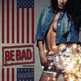 Alessandro D' Agostino pres. Be Bad 4th Of July Session 2015
