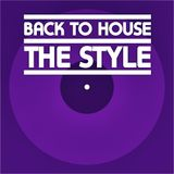 BACK TO HOUSE // The Style