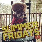Summer Fridays 9.8