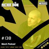 Richie Don Podcast #138 Mar 2018 | House * Top5 * Urban * BassBox * UK * DnB. ADD @djrichiedon