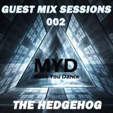 MYD Guest Mix Sessions #002 by The Hedgehog