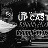 ANDRE LUKI UP CAST 006 WITH THIAGO SPID