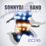 SonnyDj e la sua Band Compilation 2016