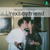 Fellow of Neringa: Urexboyfriend