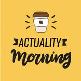 Actuality Morning - 03/10/2019