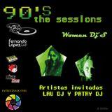90´s The Sessions (Especial Women Djs)
