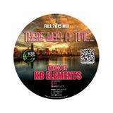 There was a time... mixed by KB Elements Fall/September 2015