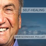 Meir's Message: Self-Healing Can Slow and Reverse Degenerative Conditions