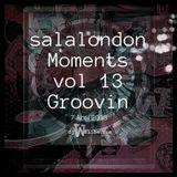 Salalondon Moments Vol 13. Groovin