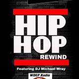 DJ MW WDEP Radio The Hip Hop Rewind Show 1062019