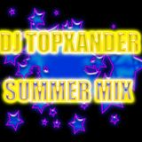 DJ TOPXANDER - SUMMER MIX 2012