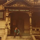 PAUL WILLIAMS Someday man (Reprise, 1970)
