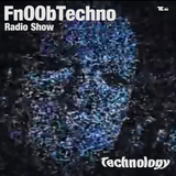 FnOObTechno Radio Show / Technology