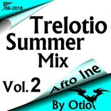 Trelotio Summer Mix Afto Ine 2018 Vol.2 By Otio