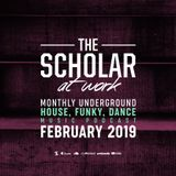 The Scholar At Work Podcast - February 2019