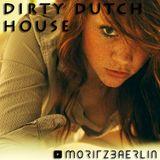 Moritz Bärlin - DIRTY DUTCH HOUSE - Podcast 026