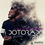 AFRICA IN YOUR EARBUDS #73: DOTORADO PRO