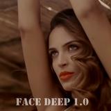 FACE DEEP 1.0