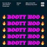 Booty Hoo #31 / Noviembre 18 / 2017 / Secta Selectah