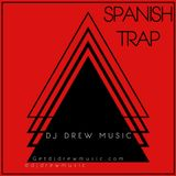 Spanish Trap Mix 2017