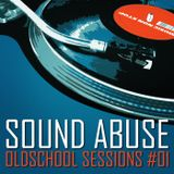 Sound Abuse - Oldschool Sessions #01