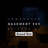 LOWERDOSE Radio Show - Ep. 07 GUEST MIX: SOUND OUT - Gioconda Radio