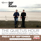 DAY OF RADIO - The Quietus Hour 50th Anniversary Special - 12pm