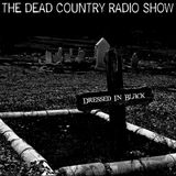 THE DEAD COUNTRY RADIO SHOW EP#5