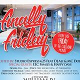 "FINALLY FRIDAY ""FINALLY FRIDAY"" BACK FOR 2016 THE BIG BIRTHDAY BLOW OUT @THE WILLIAM IV, 786 HARROW"