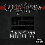AnnGree - Black Flag Podcast @ Beat Resistance Radio