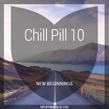 Chill Pill 10 - New Beginnings (First Half)