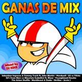 Ganas De Mix (Mixed by DJ Kike) [2013]