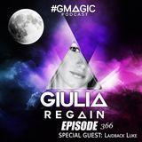 #GMAGIC PODCAST 366 |GIULIA REGAIN|