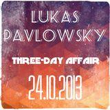 three-day affair 24.10.2013