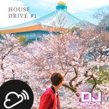 DJ HACKs House Drive Mix #1