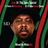 "A Tribute To Phife Dawg Of A Tribe Called Quest  - ""Live At Te Apex Special"" With Mista Daz"