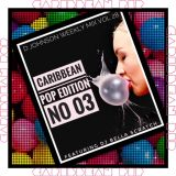 D.Johnson Weekly Mix #28 (Caribbean Pop Vol .03) ft. Dj Bella Scratch