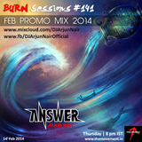 BURN Sessions #141 - Feb Promo mix - DJ ARJUN NAIR - Big Room House